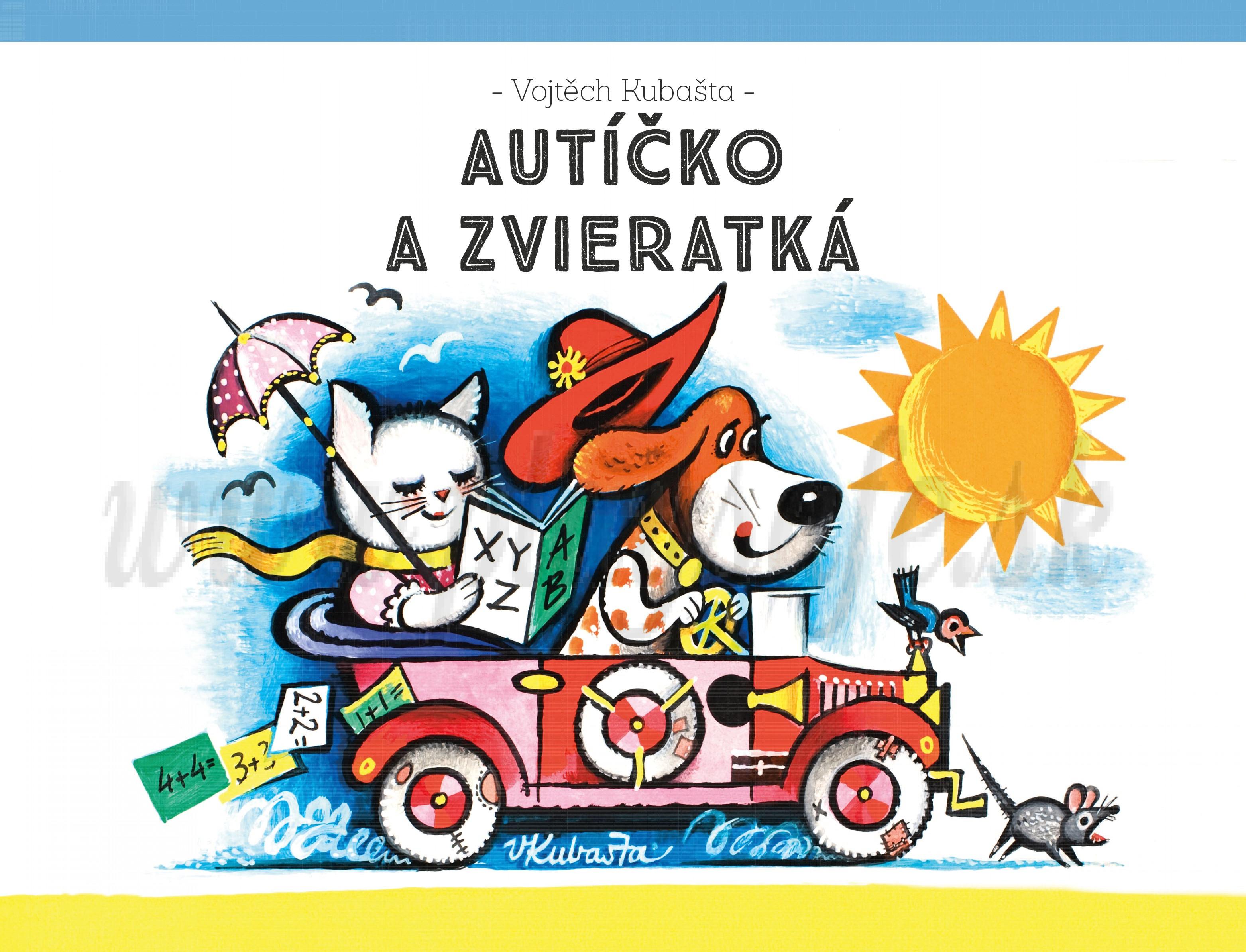 Vojtěch Kubašta: Autíčko a zvieratká. Priestorová rozprávka.