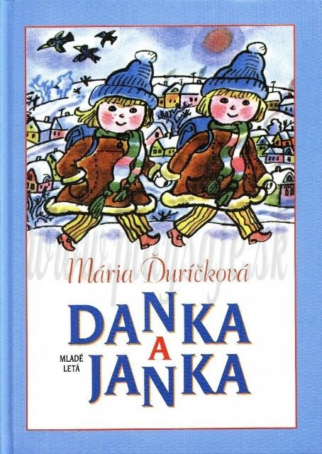 Mária Ďuríčková: Danka a Janka