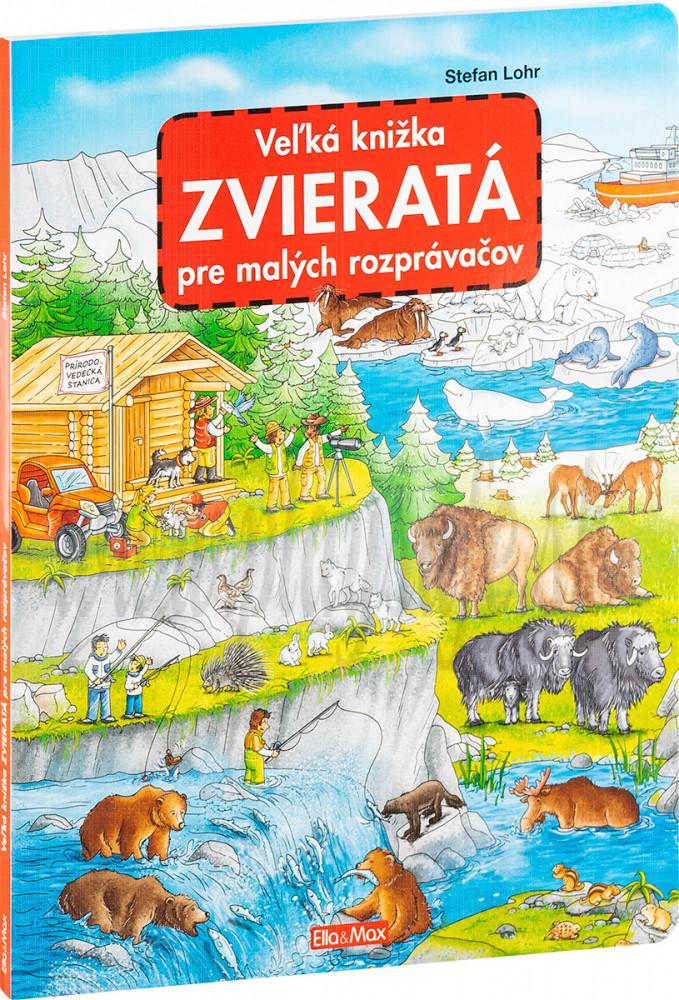 Veľká knižka pre malých rozprávačov Zvieratá