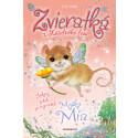 Lily Small: Zvieratká z Kúzelného lesa 8 – Myška Mia
