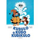 Vladislav Vančura: Kubulo a Kubo Kubikulo