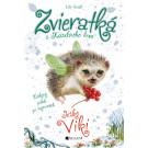 Lily Small: Zvieratká z Kúzelného lesa 5 – Ježko Viki