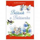 Blažena Mikšíková: Belások a Belásenka