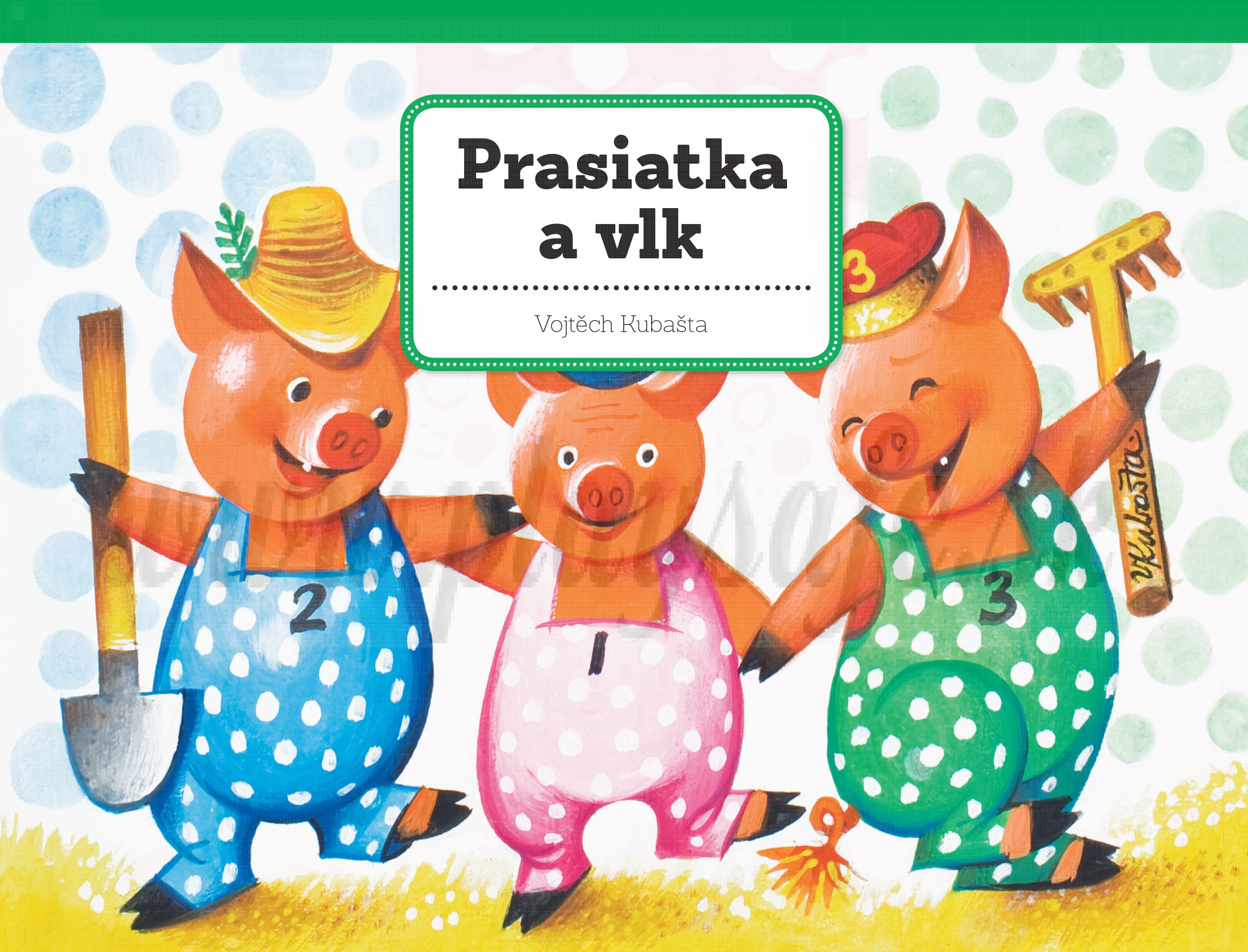 Vojtěch Kubašta: Prasiatka a vlk. Priestorová rozprávka.
