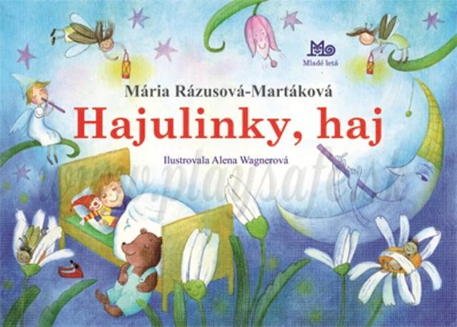 Mária Rázusová-Martáková: Hajulinky, haj