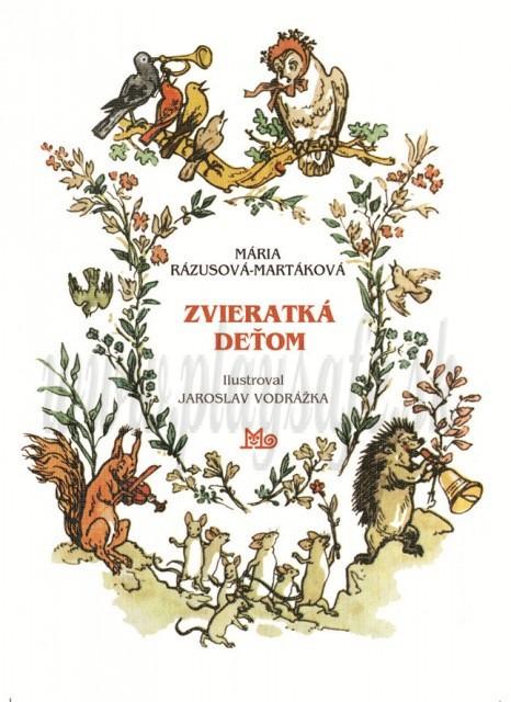 Mária Rázusová-Martáková: Zvieratká deťom