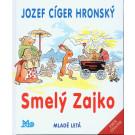 Jozef Ciger Hronský: Smelý zajko