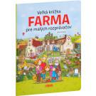 Veľká knižka pre malých rozprávačov Farma